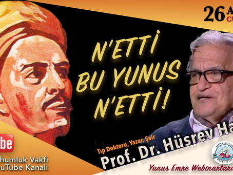 Prof. Dr. Hüsrev Hatemi | Yunus Emre Eğitim Webinarı - 4