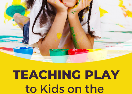 3 Strategies to Help You Master Teaching Play to Kids on the Autism Spectrum