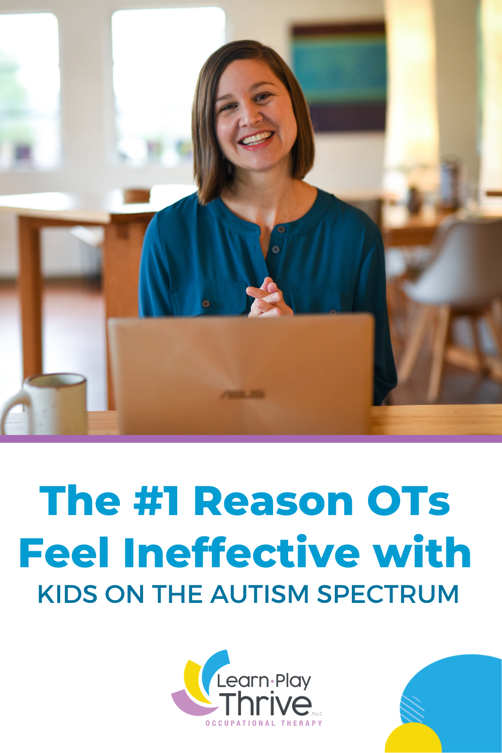 Why OTs feel ineffective with autism