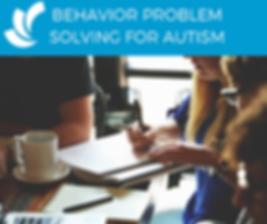 BEHAVIOR PROBLEM SOLVING FOR AUTISM (1).