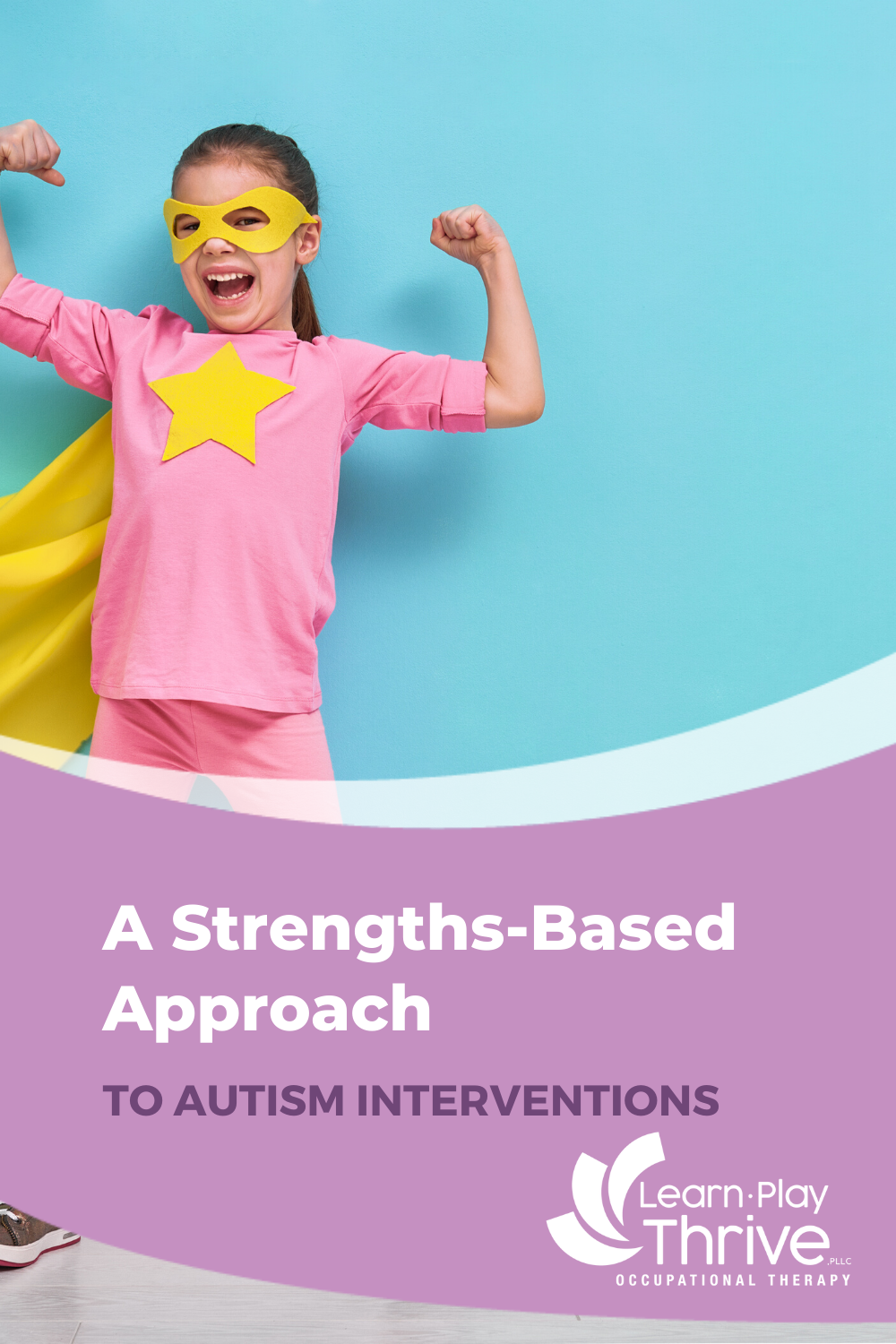 A strengths-based approach to autism interventions