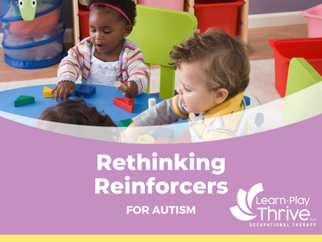 Rethinking Reinforcers for Autism