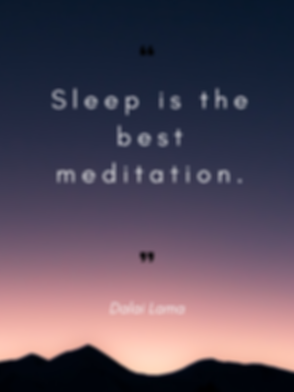 Sleep is the best meditation. (1).png