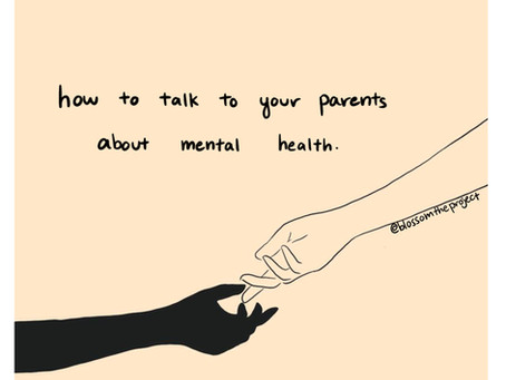 How to Talk to Your Parents About Mental Health