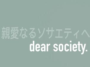 Dear Society,