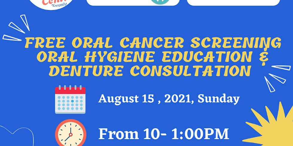 Free Oral Cancer Screening Oral Hygiene Education & Denture Consultation