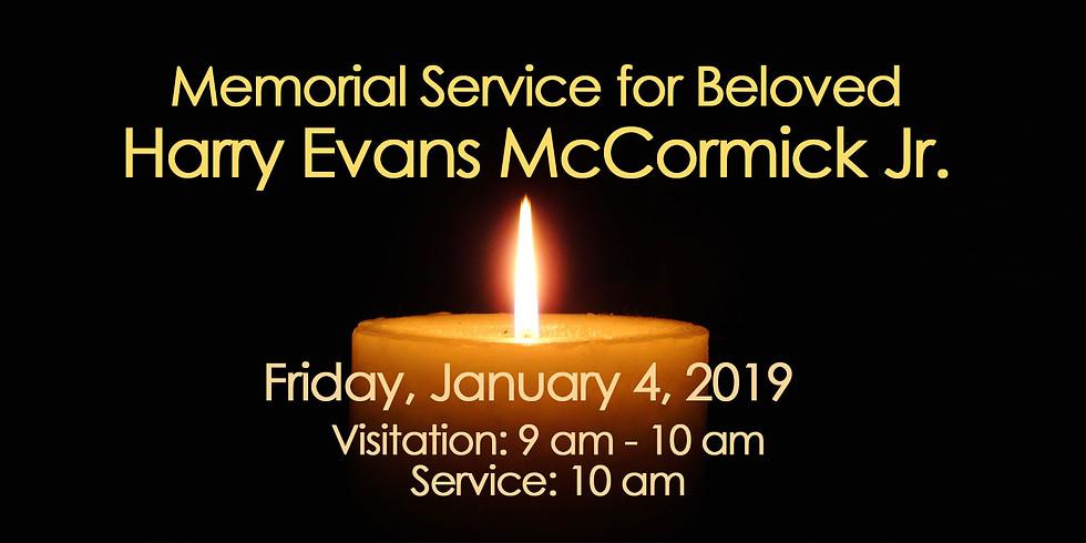Memorial Service for Beloved Harry Evans McCormick Jr.