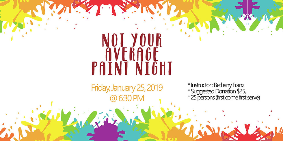 NOT YOUR AVERAGE PAINT NIGHT