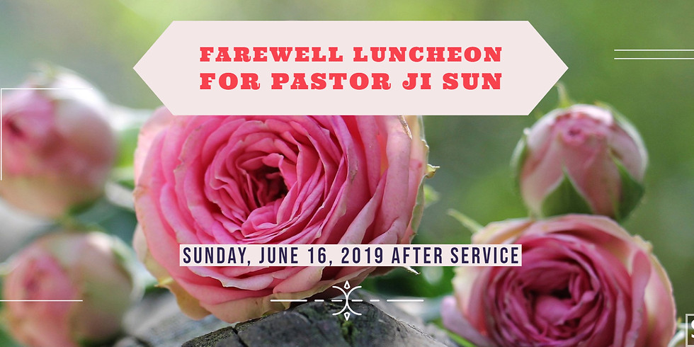 Farewell Luncheon for Pastor Ji Sun