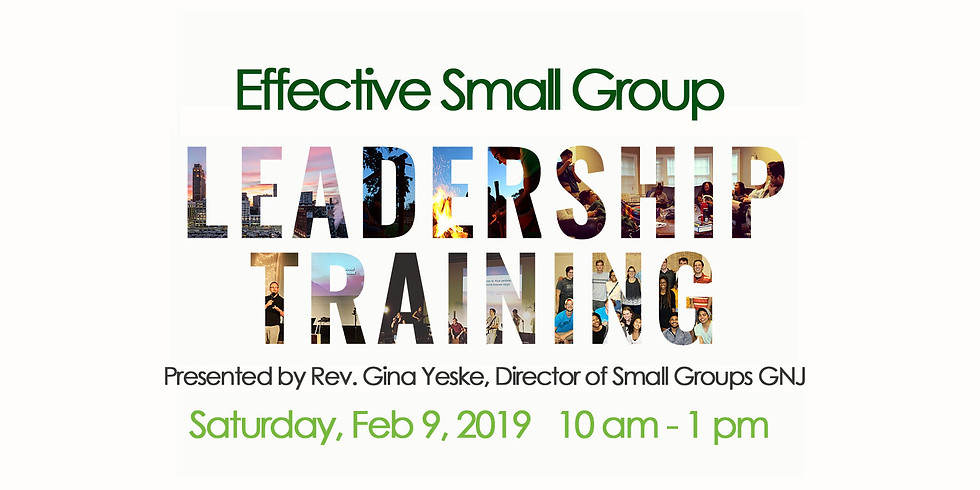 Effective Small Group Leadership Training by Rev. Gina Yeske