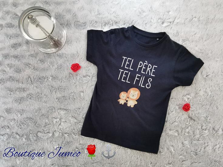 "T-shirt coton bio "" TEL PERE TEL FILS"""