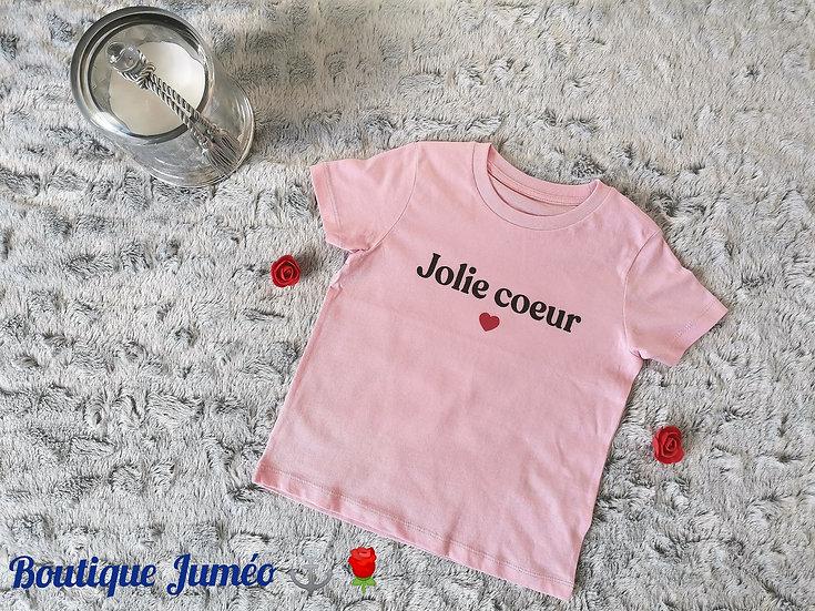 "T-shirt coton bio "" Jolie coeur"""