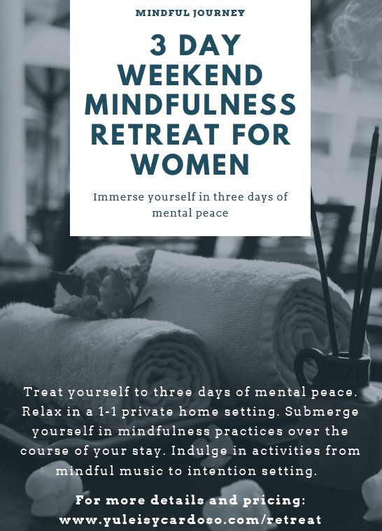 3 Day Weekend Mindfulness Retreat for Women