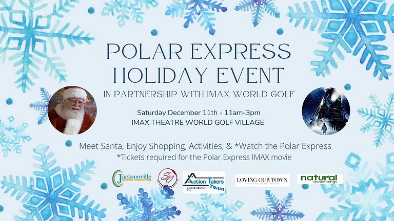 Polar Express Holiday Event & Movie