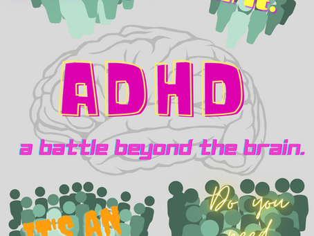ADHD and Me