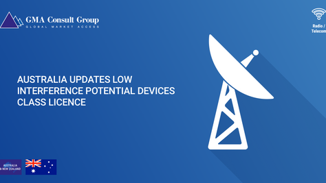 Australia updates the Low Interference Potential Devices Class License 2015
