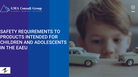 Safety Requirements to Products Intended for Children and Adolescents in the EAEU