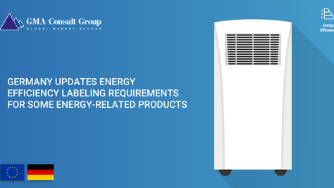 Germany Updates Energy Efficiency Labeling Requirements for Some Energy-Related Products