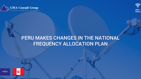 Peru Makes Changes in the National Frequency Allocation Plan