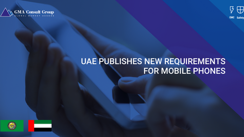 UAE Publishes New Requirements for Mobile Phones