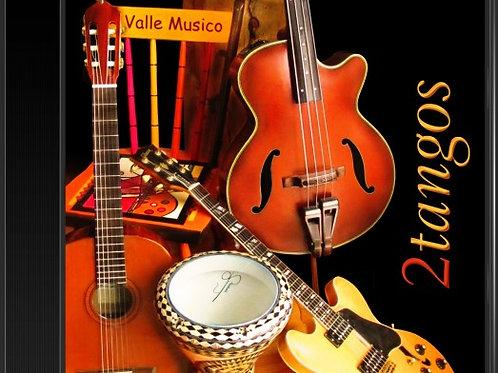 """Valle Musico Debut CD """"2 Tangos"""""""