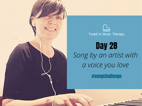 SONG CHALLENGE DAY 28: Song from an artist with a voice you love
