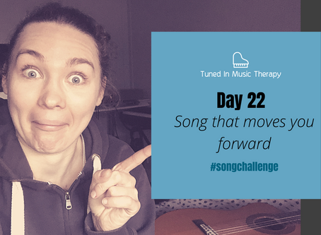 SONG CHALLENGE DAY 22: Song that moves you forward