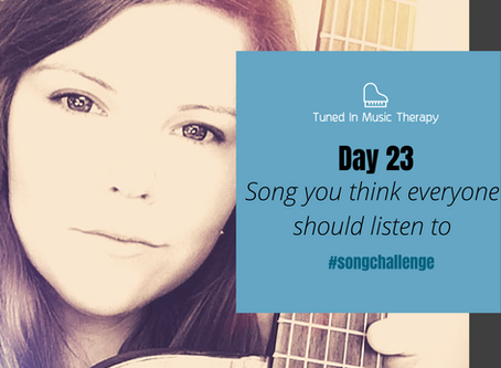 SONG CHALLENGE DAY 23: Song everyone should listen to