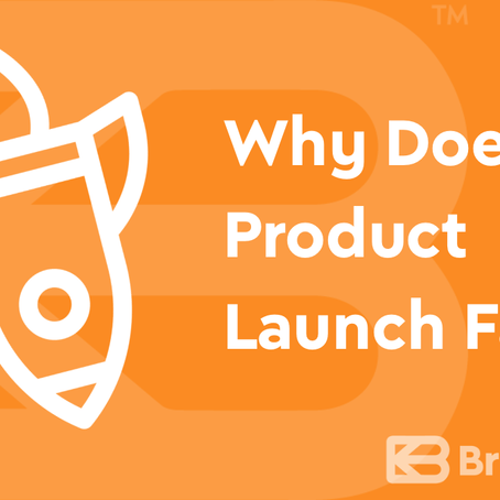 Why Does a Product Launch Fail?