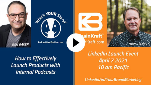 Improve Product Launch Readiness with Internal Podcasts - April 7 @ 10 am Pacific