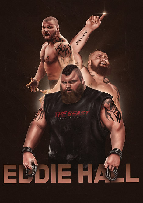 Custom poster: Evolution of Eddie Hall