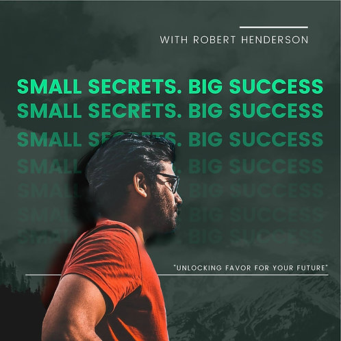 Small Secrets, Big Success