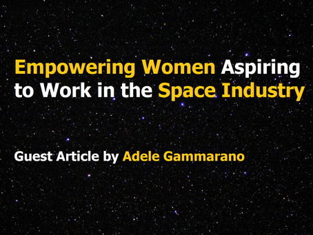 Empowering Women Aspiring to Work in the Space Industry