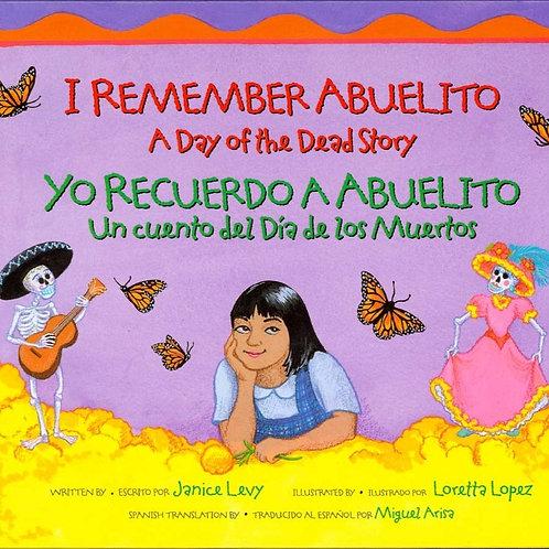 I Remember Abuelito, Yo Recuerdo a Abuelito