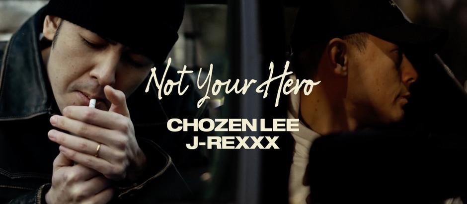 Not Your Hero - Chozen Lee & J-Rexxx Music Video