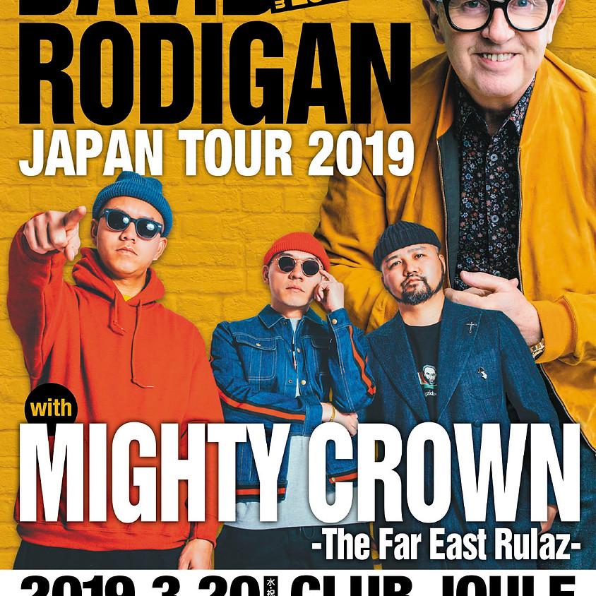 DAVID RODIGAN Japan Tour 2019 with MIGHTY CROWN<大阪>