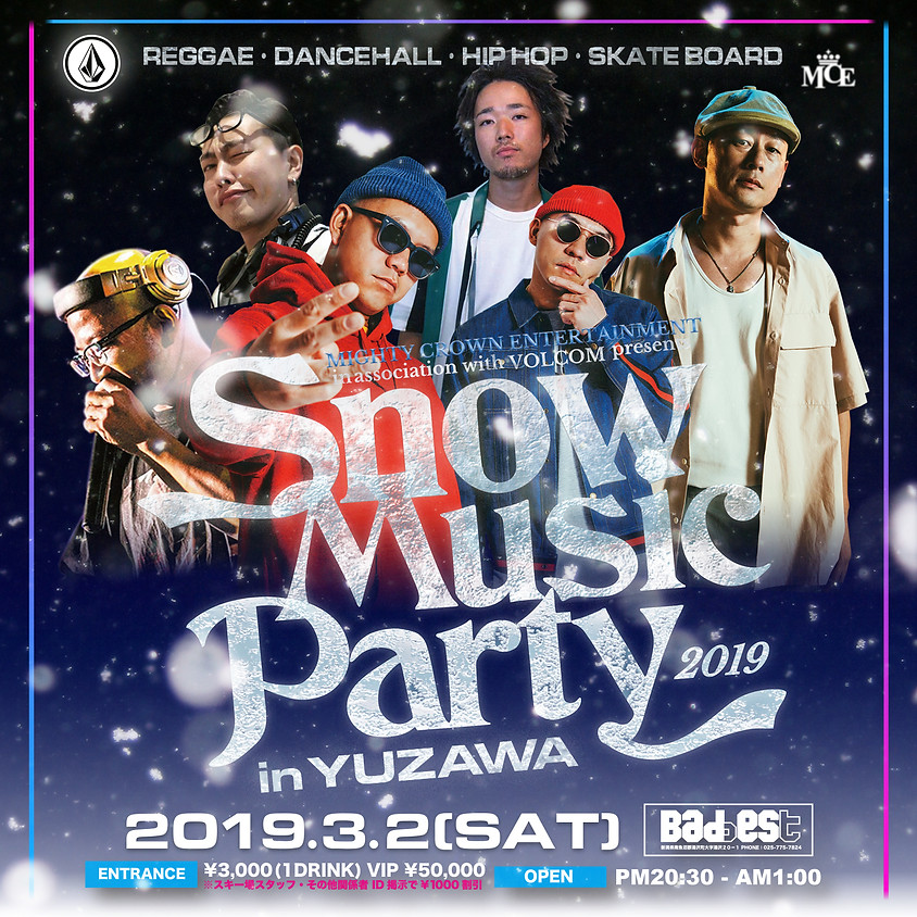 Mighty Crown Entertainment in association with  VOLCOM presents Snow Music Party 2019 In Yuzawa