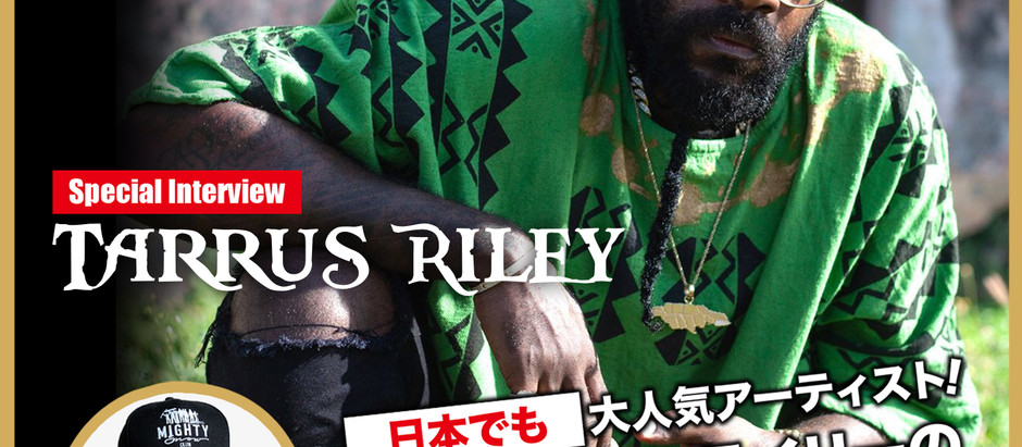 MIGHTY CROWN TV - TARRUS RILEY INTERVIEW [日本語字幕]