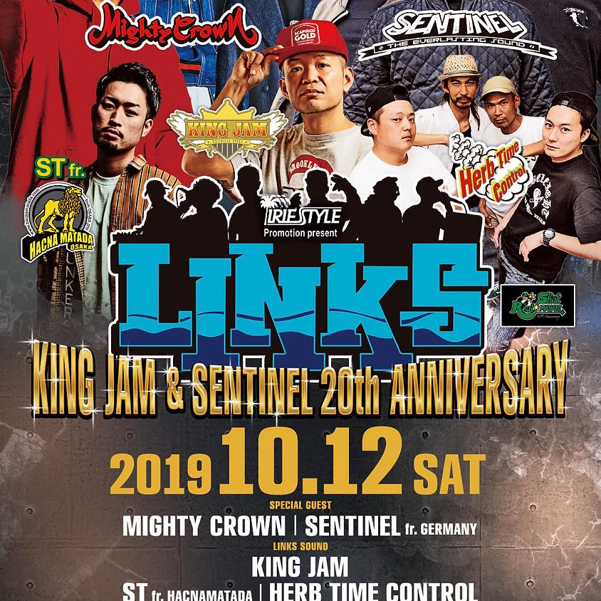 <開催延期>IRIE STYLE Promotion Presents LINKS  KING JAM & SENTINEL 20th Anniversary