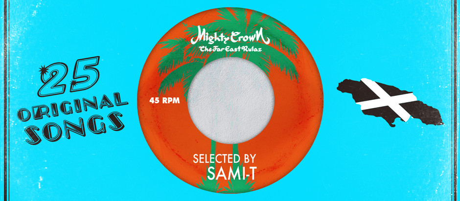 [Mighty Crown / Music Wednesday] #12 Di Original Soul Selection  by SAMI-T from Mighty Crown