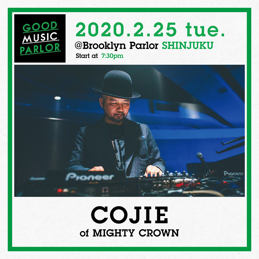 COJIE of MIGHTY CROWN @ Good Music Parlor