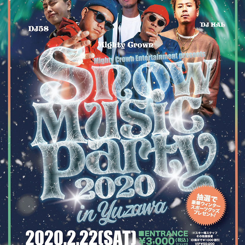 Mighty Crown Entertainment presents  Snow Music Party 2020 In Yuzawa