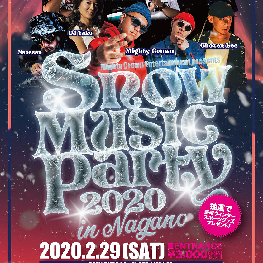 Mighty Crown Entertainment presents  Snow Music Party 2020 In Nagano