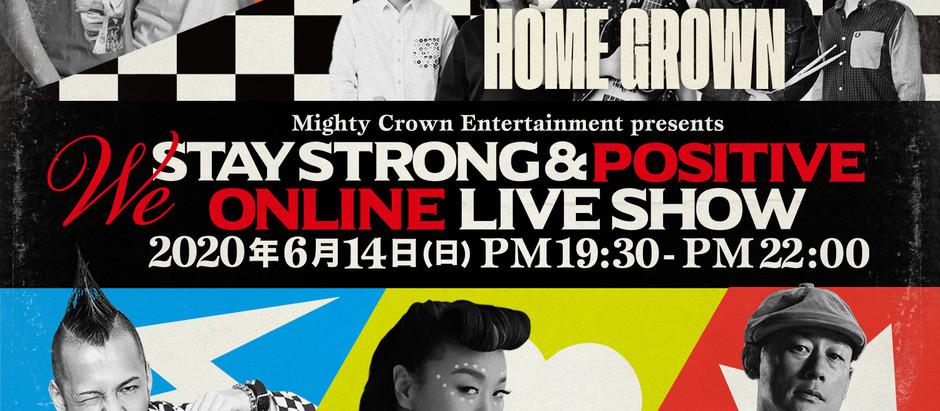 [5/29(金)本日よりチケット販売開始]Mighty Crown初!オンラインライブ配信/ We Stay Strong & Positive in billboard Live Yokohama