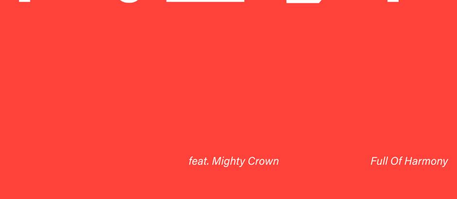 8/21(水)Full Of Harmony「祝杯 feat. Mighty Crown」配信決定!