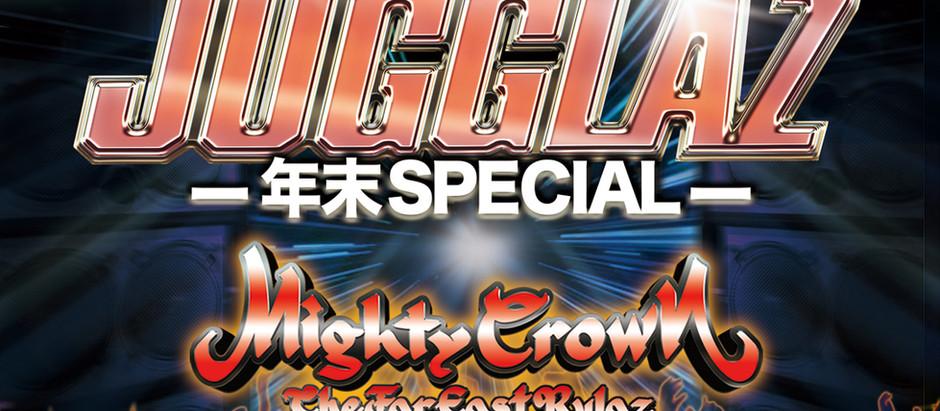 <当日券販売決定>12/30(本日) Mighty Crown Entertainment presentsCROWN JUGGLAZ-年末Special-