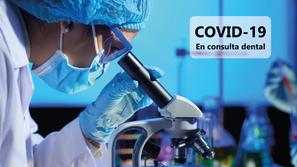 COVID-19 y la consulta dental: Consejos para pacientes
