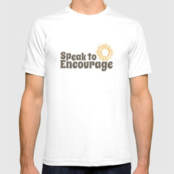 speak to encourage Mens Tshirt
