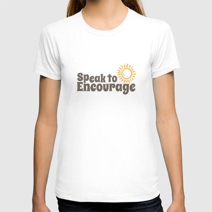 Speak to Encourage Womans V Neck T Shirt