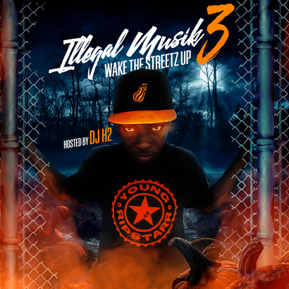 Illegal Muzik 3: Wake The Streetz Up Dropping Thanksgiving